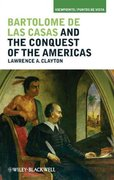 Bartolom de las Casas and the Conquest of the Americas 1st Edition 9781405194280 1405194286