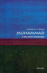 Muhammad: A Very Short Introduction 1st Edition 9780191647888 0191647888