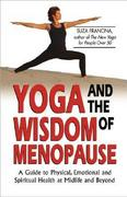 Yoga and the Wisdom of Menopause 0 9780757300653 0757300650