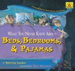 What You Never Knew About Beds, Bedrooms, & Pajamas 0 9781416967385 1416967389