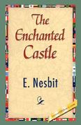 The Enchanted Castle 0 9781421838427 1421838427