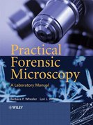 Practical Forensic Microscopy 1st edition 9780470031766 047003176X