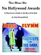 These Movies Won No Hollywood Awards 0 9781411658462 1411658469