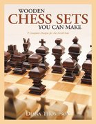 Wooden Chess Sets You Can Make 0 9781565231887 1565231880