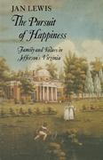 The Pursuit of Happiness 1st Edition 9780521315081 0521315085