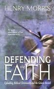 Defending the Faith 0 9780890513248 0890513244