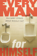 Every Man for Himself: Ten Original Stories About Being a Guy 0 9780803728967 0803728964