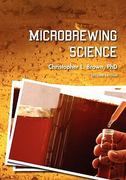 Microbrewing Science 2nd Edition 9781609277864 1609277864