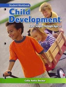 Child Development: Early Stages Through Age 12 7th Edition 9781605252957 1605252956