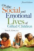 On the Social and Emotional Lives of Gifted Children 4th Edition 9781593634988 1593634986