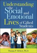 Understanding the Social and Emotional Lives of Gifted Students 1st Edition 9781593635022 1593635028
