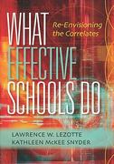 What Effective Schools Do 1st Edition 9781935249511 1935249517