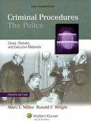 Criminal Procedures--The Police 4th edition 9780735507210 073550721X