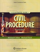 An Illustrated Guide to Civil Procedure 2nd Edition 9780735509535 0735509530