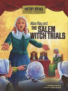 Alice Ray and the Salem Witch Trials 0 9780761371144 0761371141