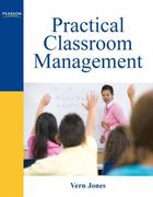 Practical Classroom Management 1st edition 9780137082117 0137082118