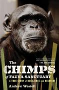 The Chimps of Fauna Sanctuary 1st Edition 9780547327808 0547327803