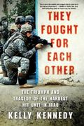 They Fought for Each Other 1st Edition 9780312672096 0312672098
