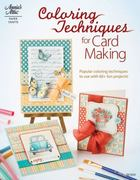 Coloring Techniques for Card Making 0 9781596353084 1596353082