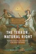 The Terror of Natural Right 1st Edition 9780226184395 0226184390