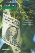Green Growth, Green Profit 1st Edition 9780230303874 0230303870