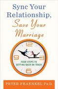 Sync Your Relationship, Save Your Marriage 1st Edition 9780230618145 0230618146