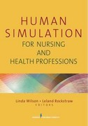 Human Simultation for Nursing and Health Professions 1st edition 9780826106698 0826106692