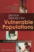 Service Delivery for Vulnerable Populations 1st Edition 9780826118554 0826118550