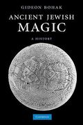 Ancient Jewish Magic 1st Edition 9780521180986 0521180988