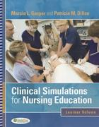 Clinical Simulations for Nursing Education 1st Edition 9780803621800 0803621809