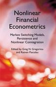 Nonlinear Financial Econometrics: Markov Switching Models, Persistence and Nonlinear Cointegration 0 9780230283640 0230283640