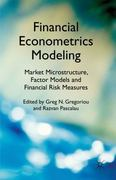 Financial Econometrics Modeling: Market Microstructure, Factor Models and Financial Risk Measures 0 9780230283626 0230283624