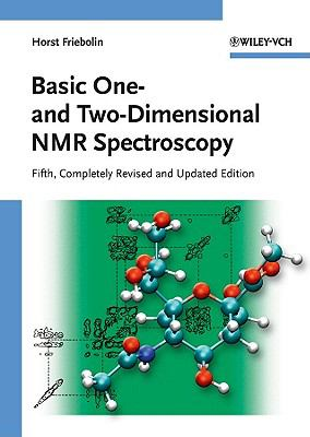Basic One- and Two-Dimensional NMR Spectroscopy 5th Edition 9783527327829 3527327827