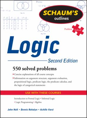 Schaum's Outline of Logic 2nd Edition 9780071755467 0071755462