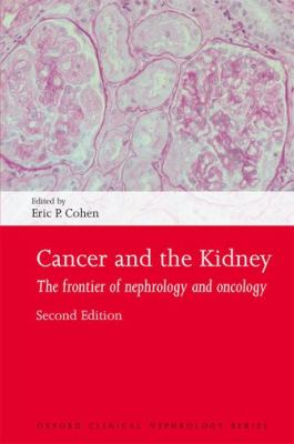 Cancer and the Kidney 2nd edition 9780199580194 0199580197