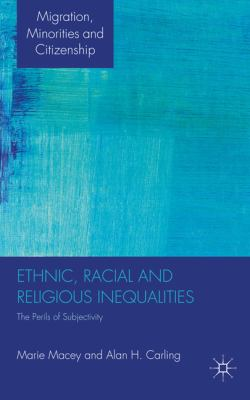Ethnic, Racial and Religious Inequalities 0 9780230247635 0230247636