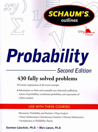 Schaum's Outline of Probability, Second Edition 2nd Edition 9780071816588 0071816585