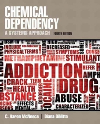 Chemical Dependency 4th Edition 9780205787272 0205787274