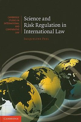 Science and Risk Regulation in International Law 1st edition 9780521768634 0521768632