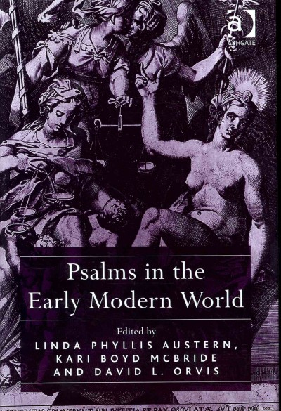Psalms in the Early Modern World 1st Edition 9781317073994 1317073991