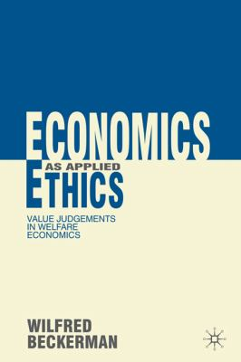 Economics as Applied Ethics 1st edition 9780230278363 0230278361