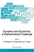 Dynamo and Dynamics, a Mathematical Challenge 1st edition 9780792370703 0792370708