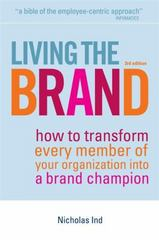 Living the Brand 3rd edition 9780749450830 0749450835