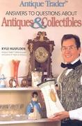 Antique Trader Answers to Questions About Antiques & Collectibles 0 9781440227318 1440227314