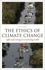 The EPZ Ethics of Climate Change 1st Edition 9780826497376 0826497373