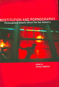 Prostitution and Pornography 1st Edition 9780804749381 0804749388