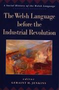 The Welsh Language Before the Industrial Revolution 0 9780708314180 070831418X