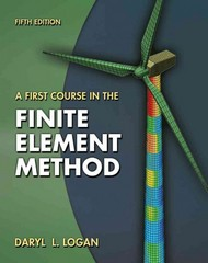 A First Course in the Finite Element Method 5th edition 9780495668251 0495668257