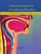 Clinical Management of Swallowing Disorders 3rd Edition 9781597564250 1597564257