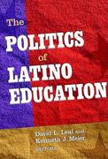 The Politics of Latino Education 1st Edition 9780807751428 0807751421